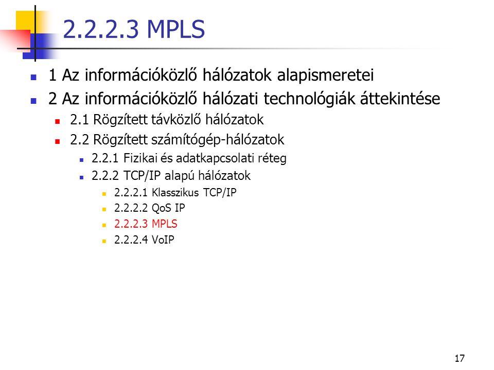 17 1 Az információközlő hálózatok alapismeretei 2 Az információközlő hálózati technológiák áttekintése 2.1 Rögzített távközlő hálózatok 2.2 Rögzített