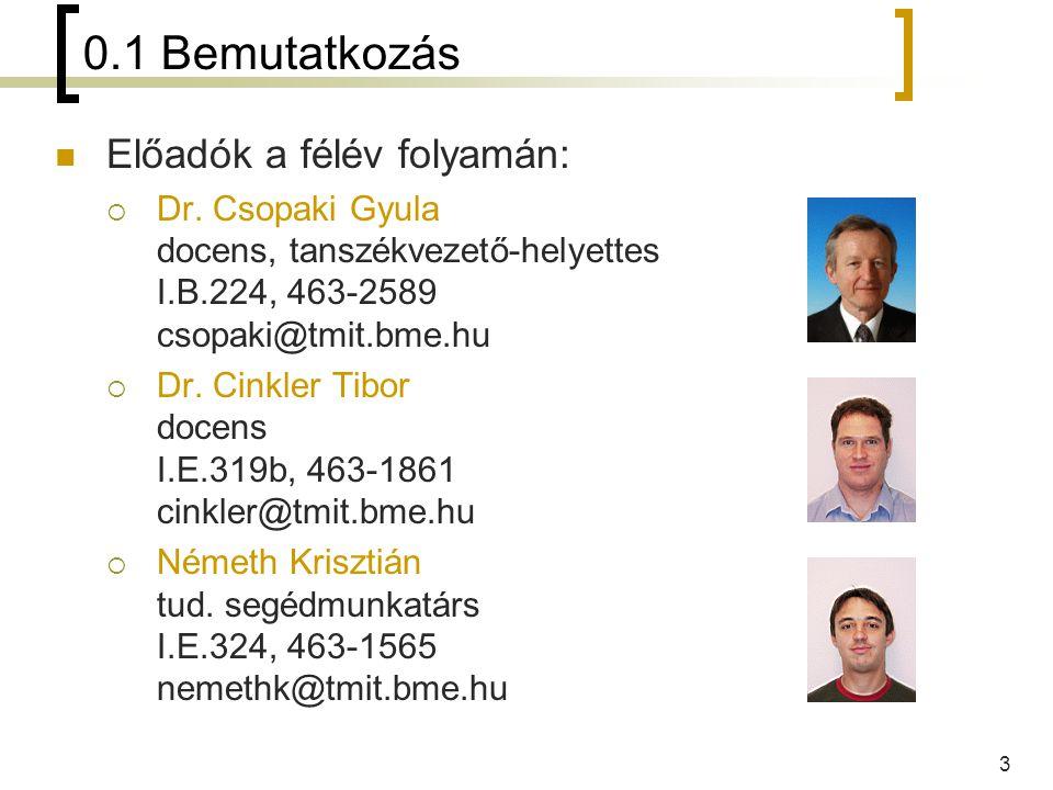 4 0.1 Bemutatkozás Tárgyfelelős oktató:  Dr.