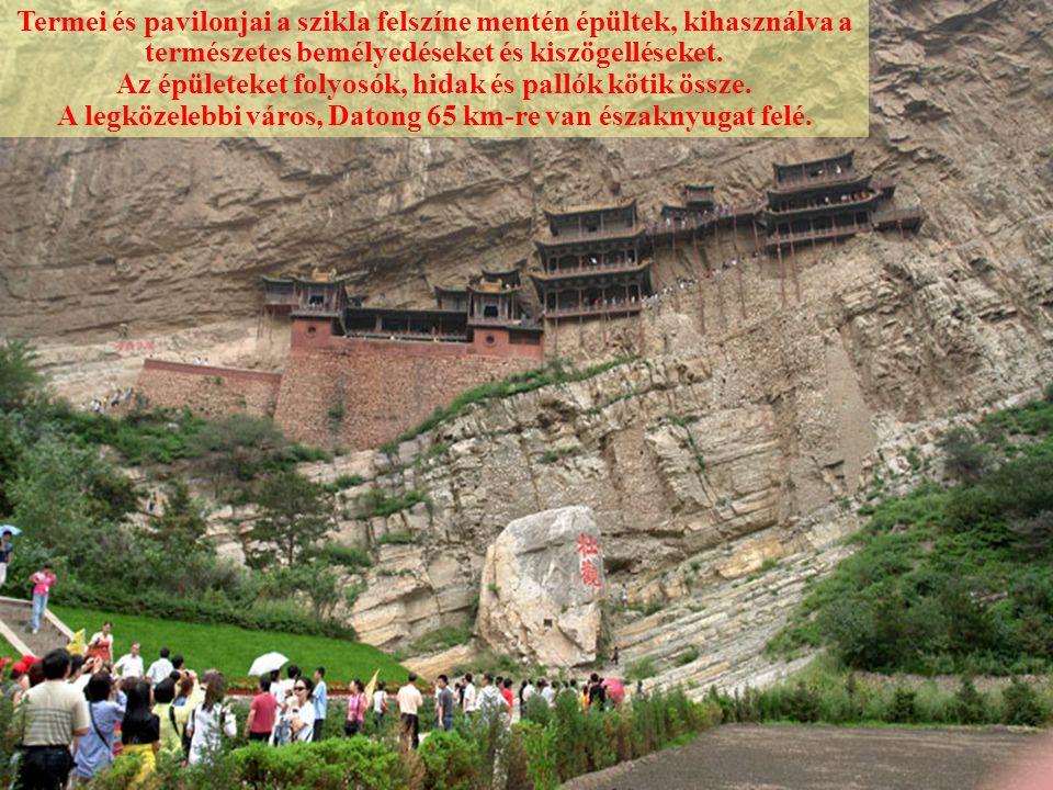 Xuan Kong Si : A függő kínai Buddha kolostor A Függő Kolostort a Jinlong kanyon fölé, függőleges sziklafalra építették, a Heng hegység közelében, Shanxi tartományban.