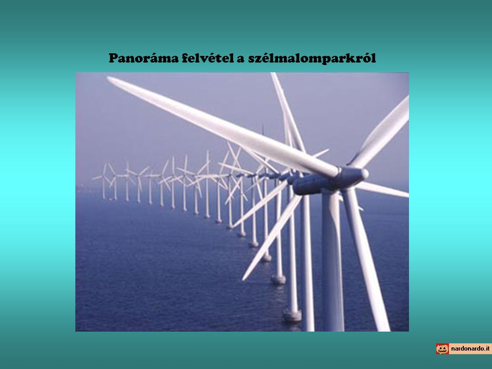 Panoráma felvétel a szélmalomparkról