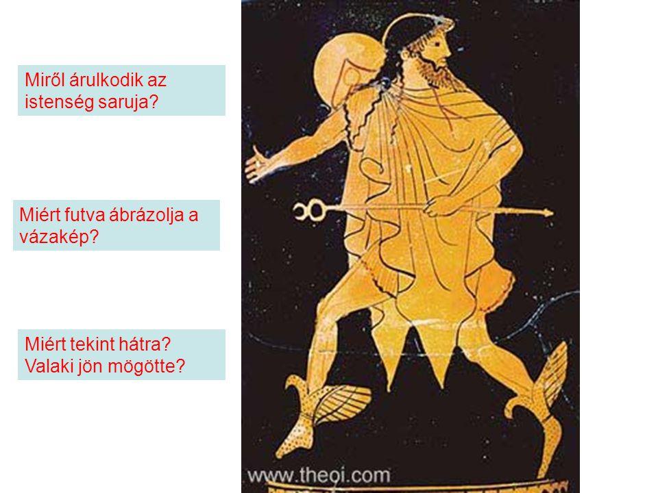 Miről árulkodik az istenség saruja.Miért futva ábrázolja a vázakép.