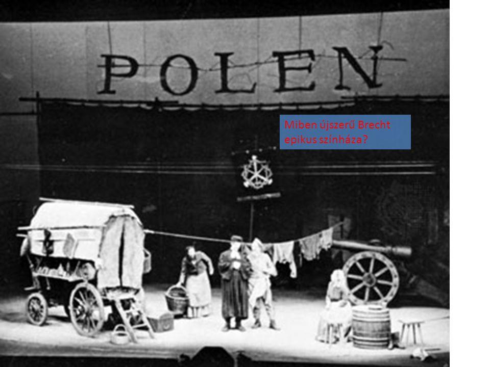Miben újszerű Brecht epikus színháza?