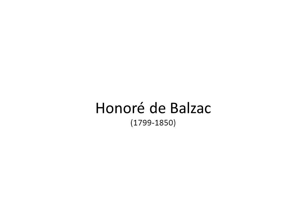 Honoré de Balzac (1799-1850)