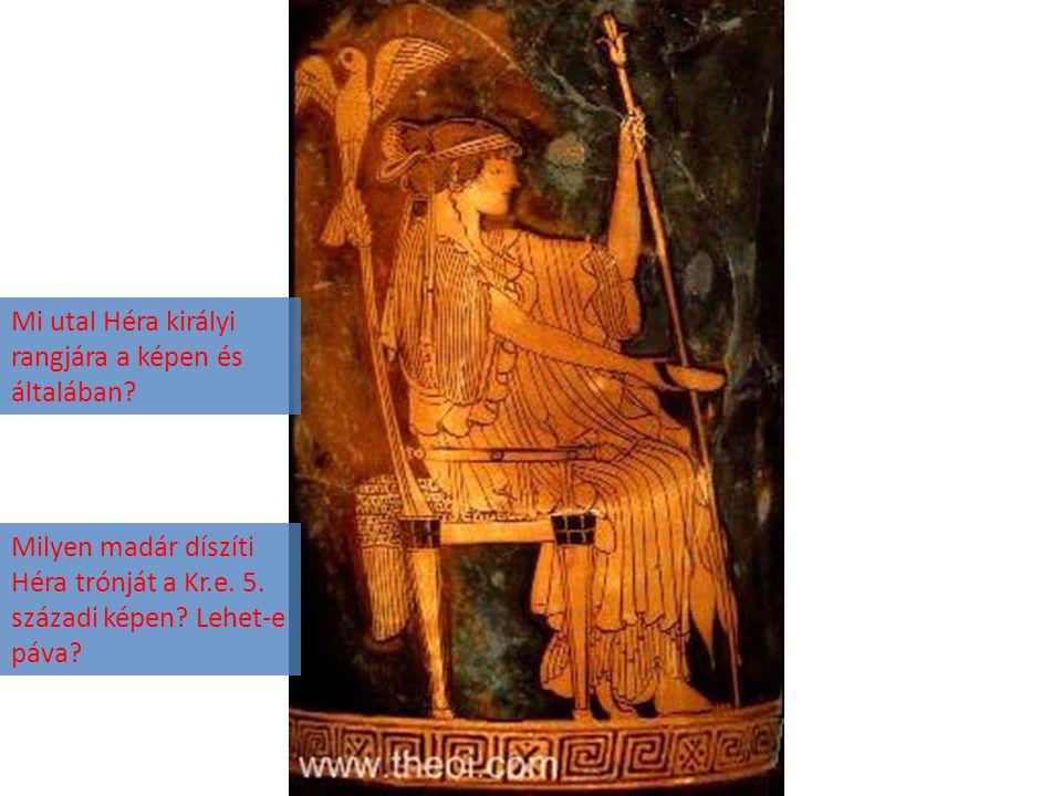 Milyen madár díszíti Héra trónját a Kr.e. 5. századi képen? Lehet-e páva? Mi utal Héra királyi rangjára a képen és általában?