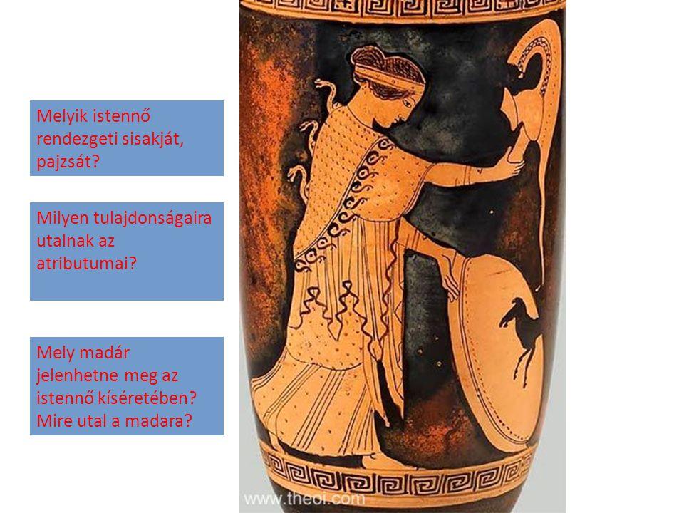 Melyik istennő rendezgeti sisakját, pajzsát? Milyen tulajdonságaira utalnak az atributumai? Mely madár jelenhetne meg az istennő kíséretében? Mire uta