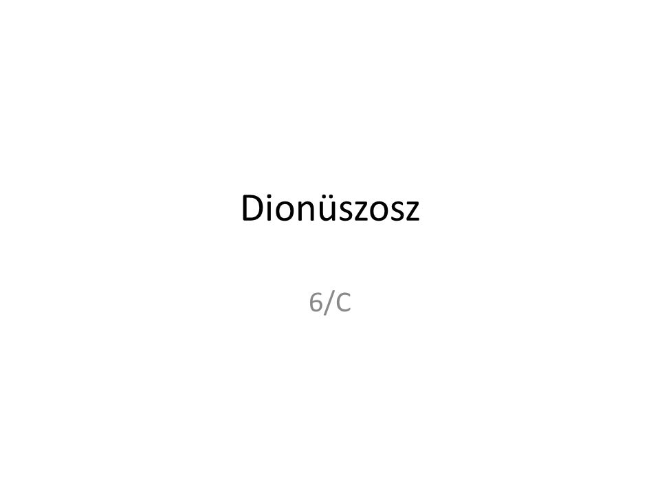 Dionüszosz 6/C