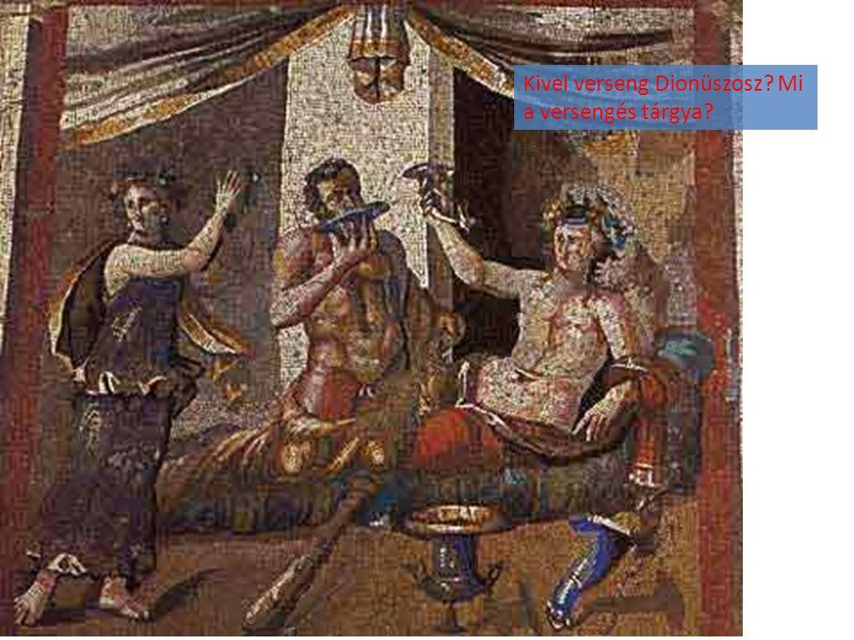 Kivel verseng Dionüszosz? Mi a versengés tárgya?