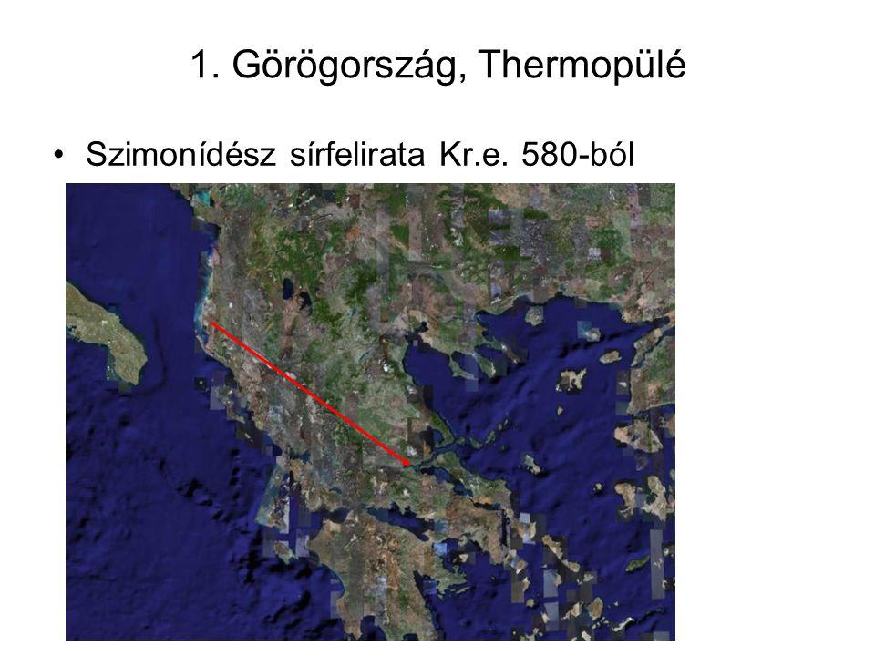 1. Görögország, Thermopülé Szimonídész sírfelirata Kr.e. 580-ból