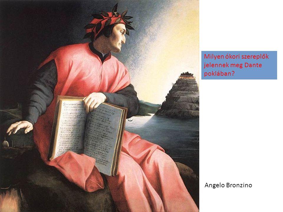 Angelo Bronzino Milyen ókori szereplők jelennek meg Dante poklában?