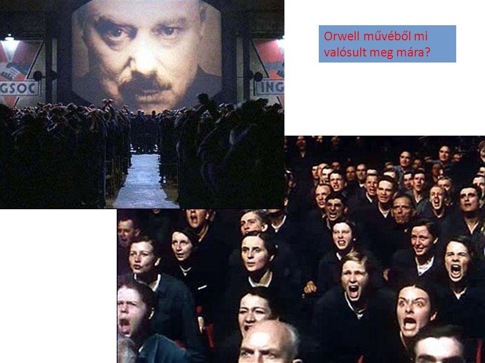 Orwell művéből mi valósult meg mára?