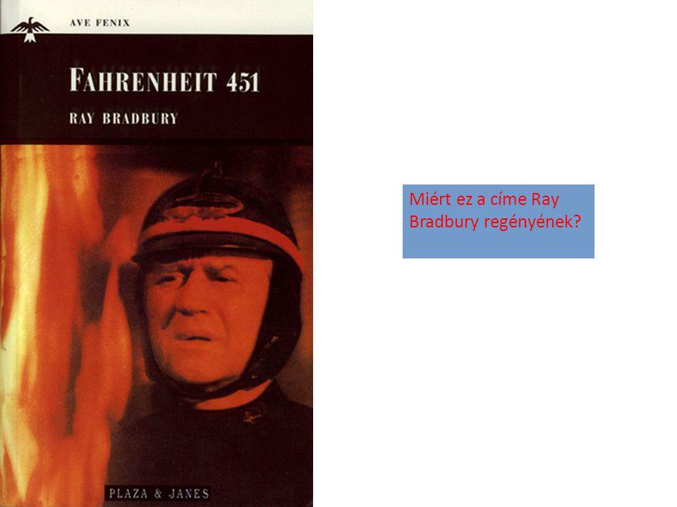Miért ez a címe Ray Bradbury regényének?