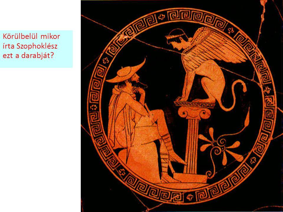 Körülbelül mikor írta Szophoklész ezt a darabját?