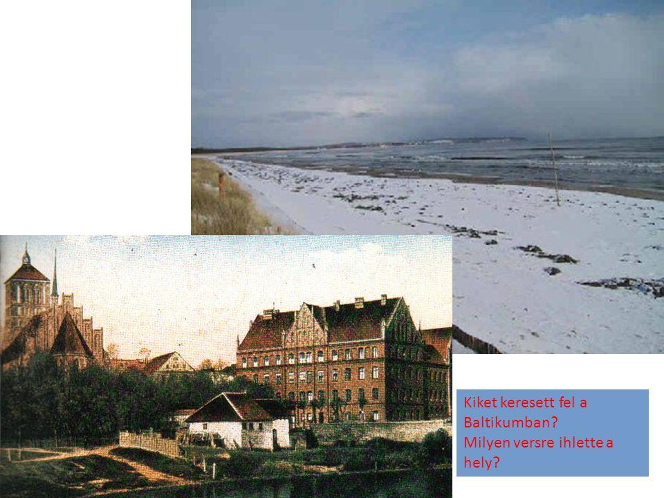 Kiket keresett fel a Baltikumban? Milyen versre ihlette a hely?