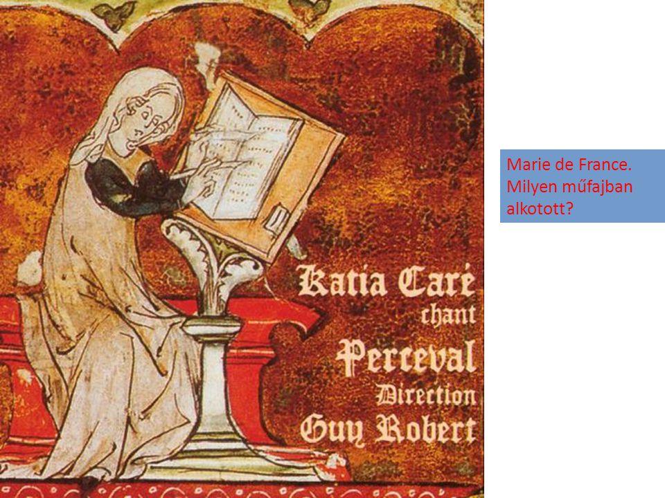 Marie de France. Milyen műfajban alkotott?