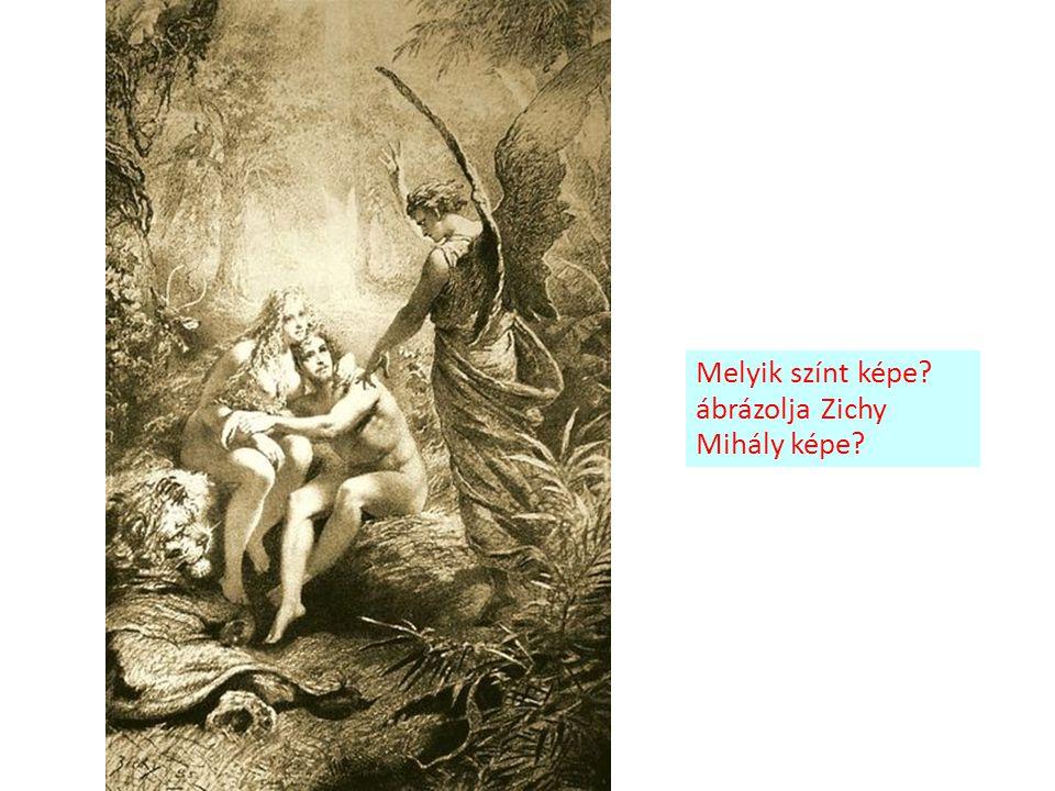 Melyik színt képe? ábrázolja Zichy Mihály képe?