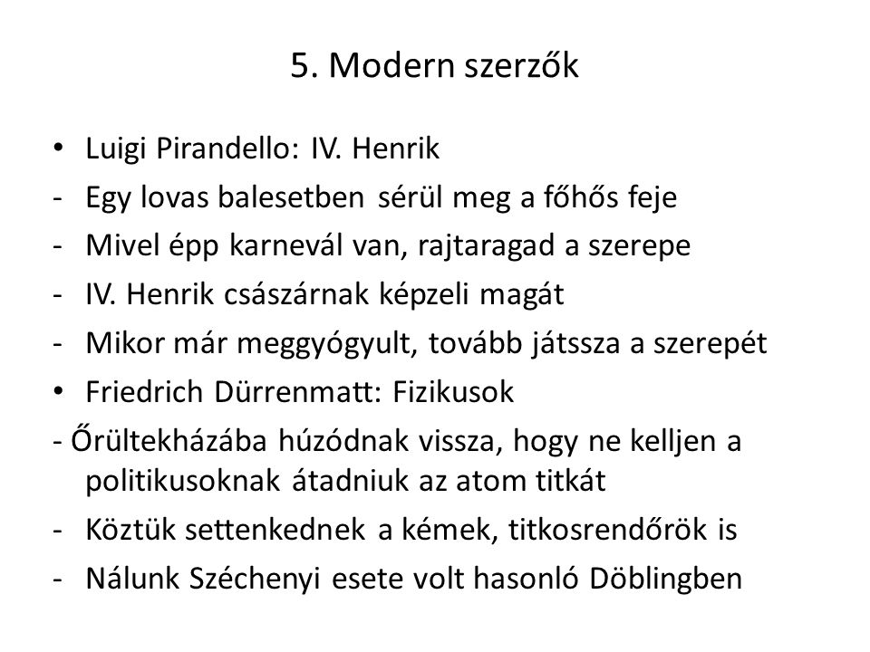5.Modern szerzők Luigi Pirandello: IV.