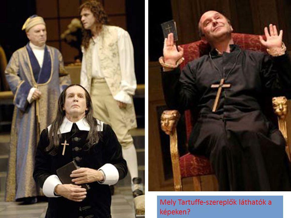 Mely Tartuffe-szereplők láthatók a képeken?