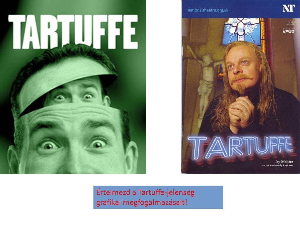 Értelmezd a Tartuffe-jelenség grafikai megfogalmazásait!