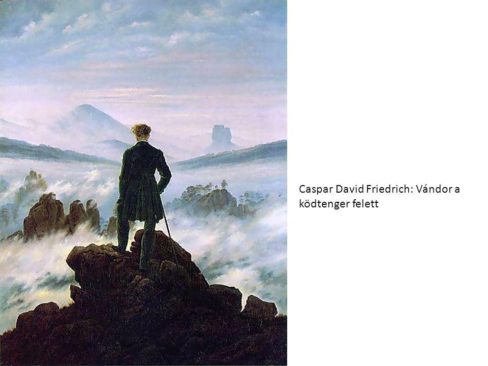 Caspar David Friedrich: Vándor a ködtenger felett