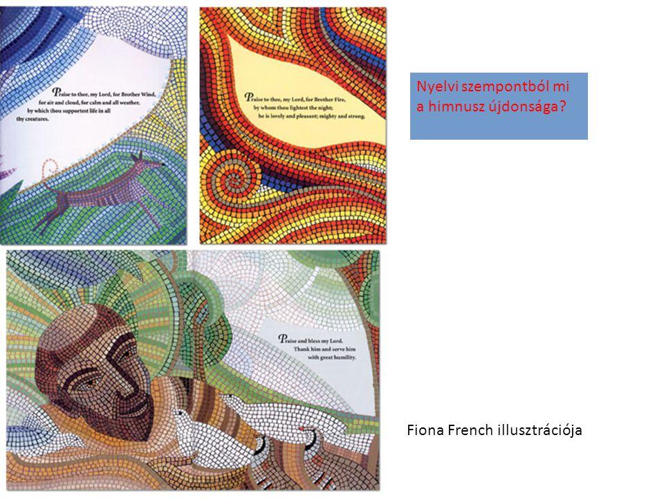 Fiona French illusztrációja Nyelvi szempontból mi a himnusz újdonsága?