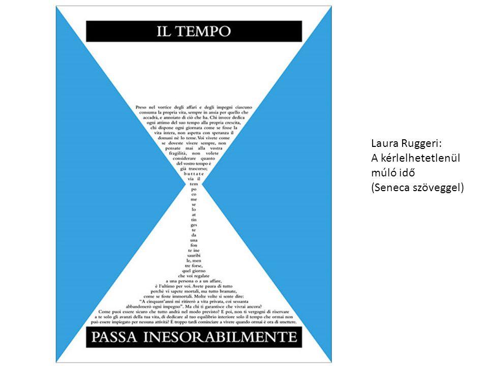 Laura Ruggeri: A kérlelhetetlenül múló idő (Seneca szöveggel)