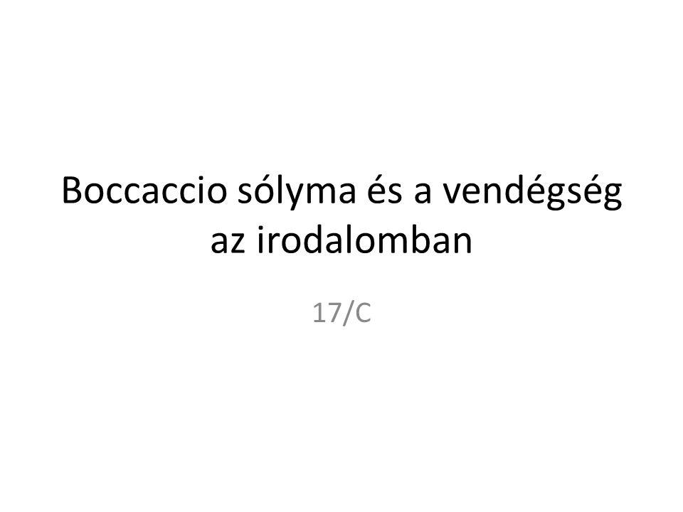 Boccaccio sólyma és a vendégség az irodalomban 17/C