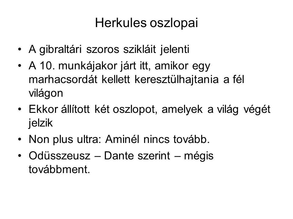 Herkules oszlopai A gibraltári szoros szikláit jelenti A 10.