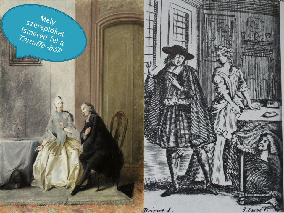 Mely szereplőket ismered fel a Tartuffe-ből?