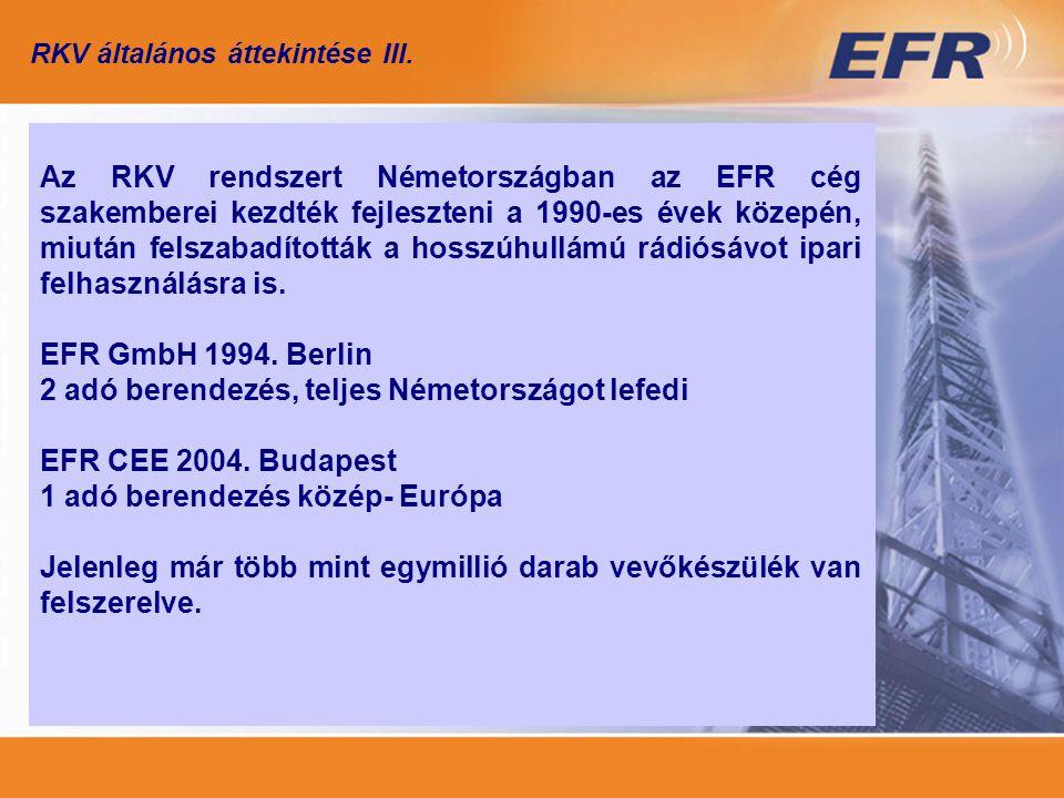 RKV általános áttekintése III.
