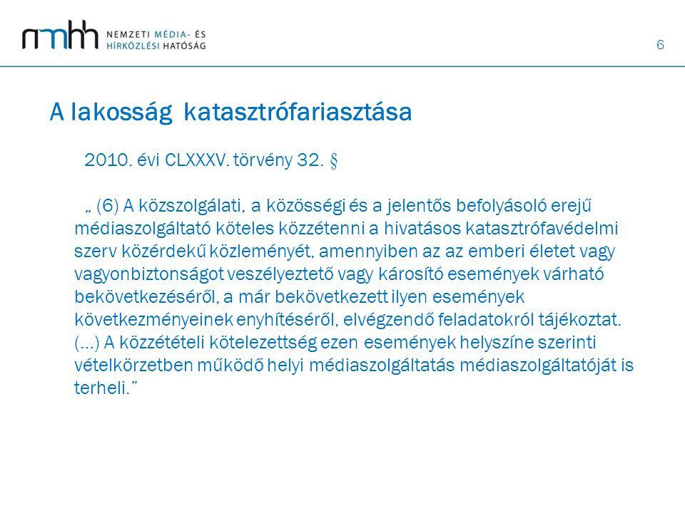 6 2010.évi CLXXXV. törvény 32.