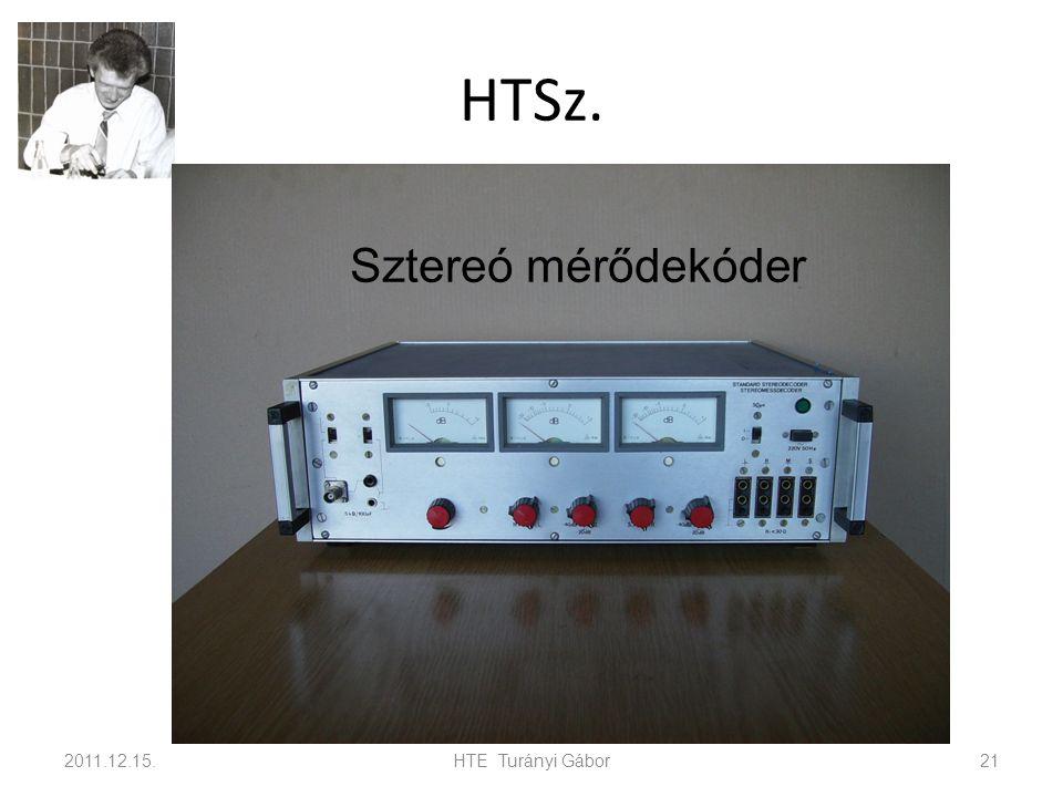 HTSz. 2011.12.15.HTE Turányi Gábor21 Sztereó mérődekóder