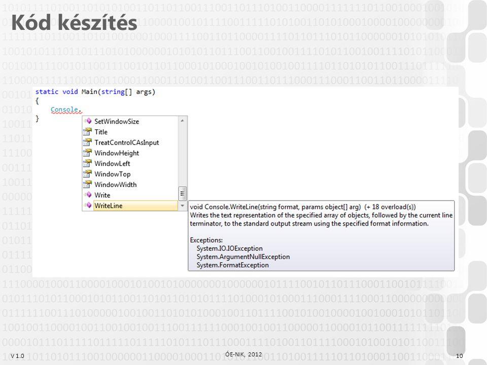 V 1.0 Kód készítés ÓE-NIK, 2012 10