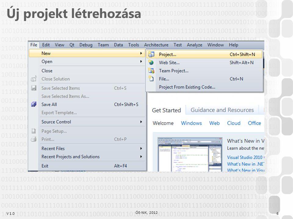 V 1.0 Új projekt létrehozása ÓE-NIK, 2012 6