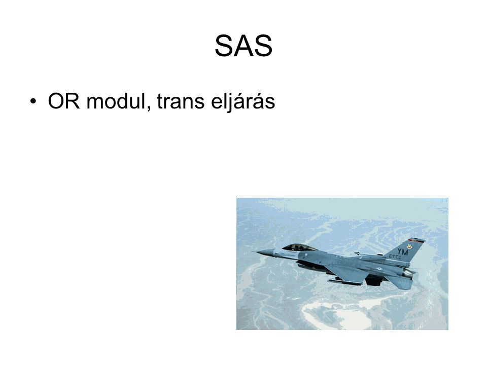SAS OR modul, trans eljárás
