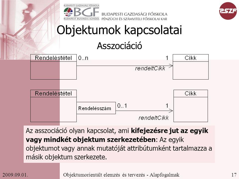 17Objektumorientált elemzés és tervezés - Alapfogalmak2009.09.01.