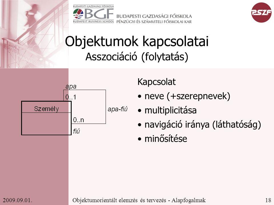 18Objektumorientált elemzés és tervezés - Alapfogalmak2009.09.01.
