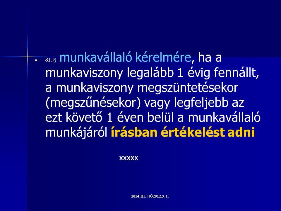 2014.III.HÓ2012.X.1. 81.