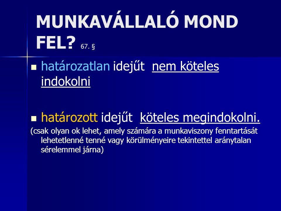 MUNKAVÁLLALÓ MOND FEL.67.