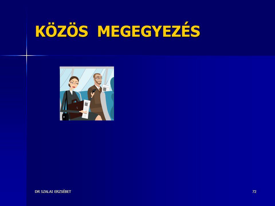 DR SZALAI ERZSÉBET72 KÖZÖS MEGEGYEZÉS