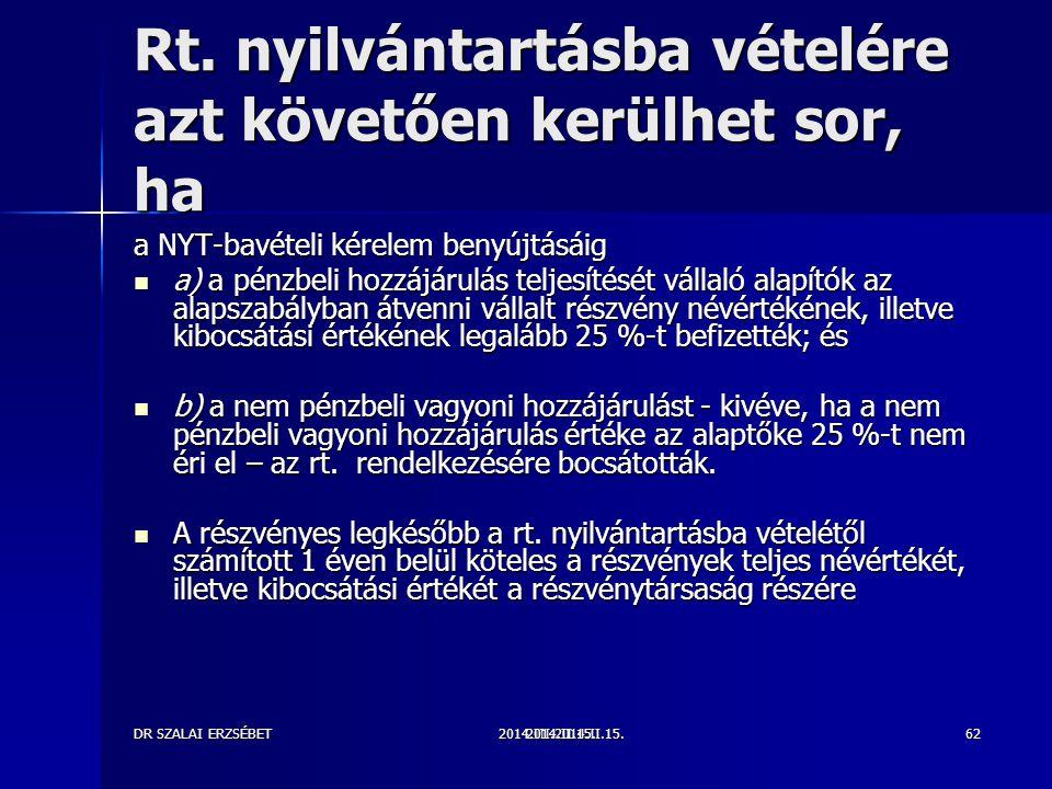 2014.III.2014.II.15.DR SZALAI ERZSÉBET2014.II.15.62 Rt.