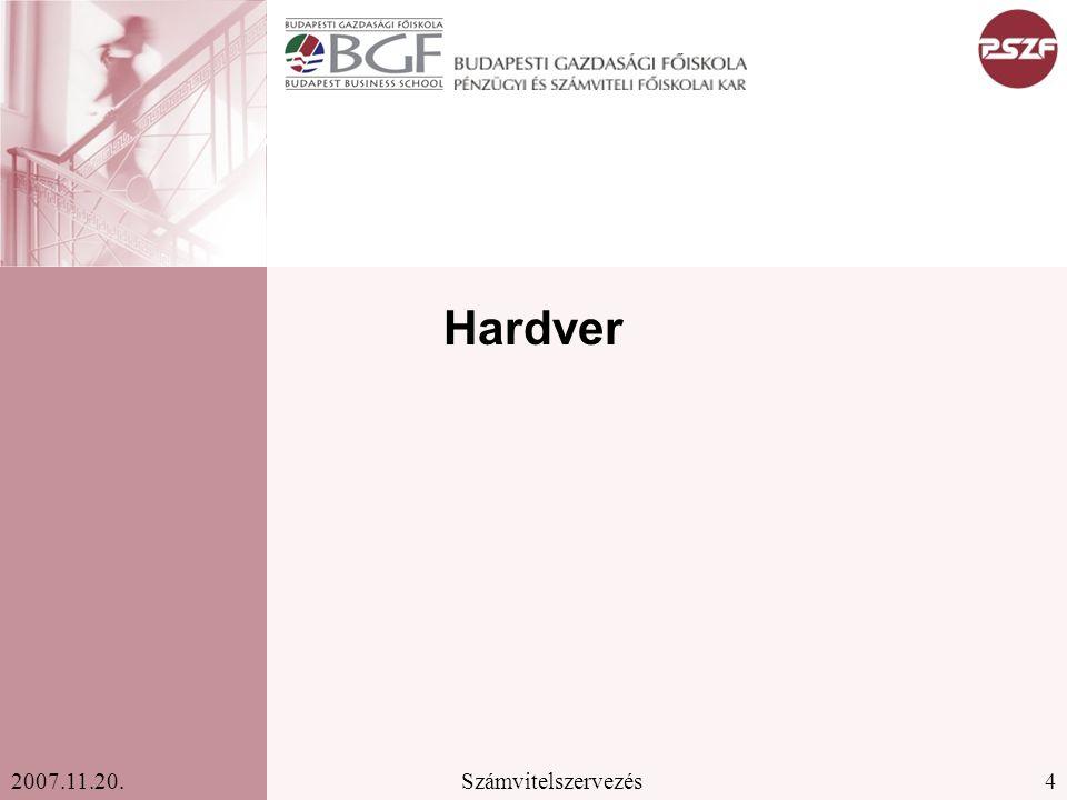 4Számvitelszervezés2007.11.20. Hardver