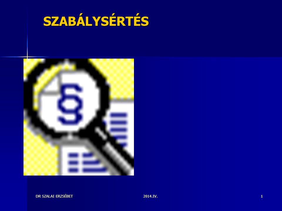 2014.IV.DR SZALAI ERZSÉBET1 SZABÁLYSÉRTÉS