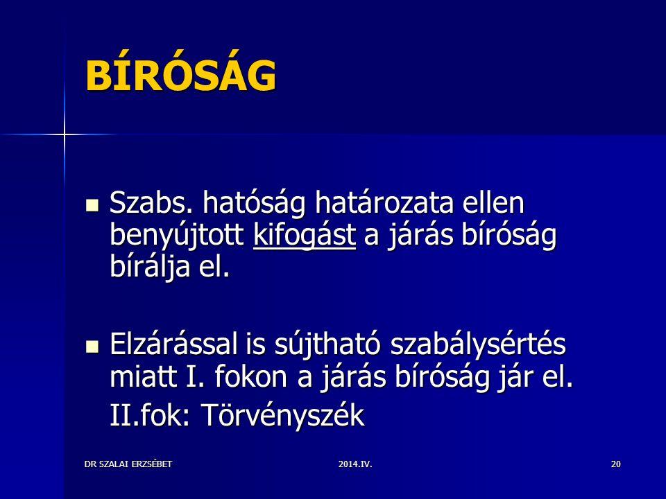 2014.IV.DR SZALAI ERZSÉBET20 BÍRÓSÁG Szabs.