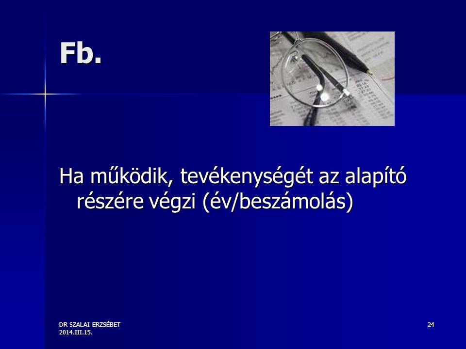 DR SZALAI ERZSÉBET 2014.III.15. 24 Fb.