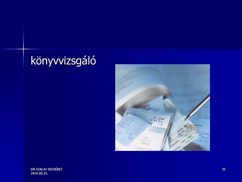 DR SZALAI ERZSÉBET 2014.III.15. 25 könyvvizsgáló