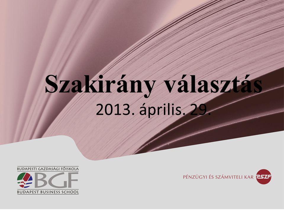 Szakirány választás 2013. április. 29.