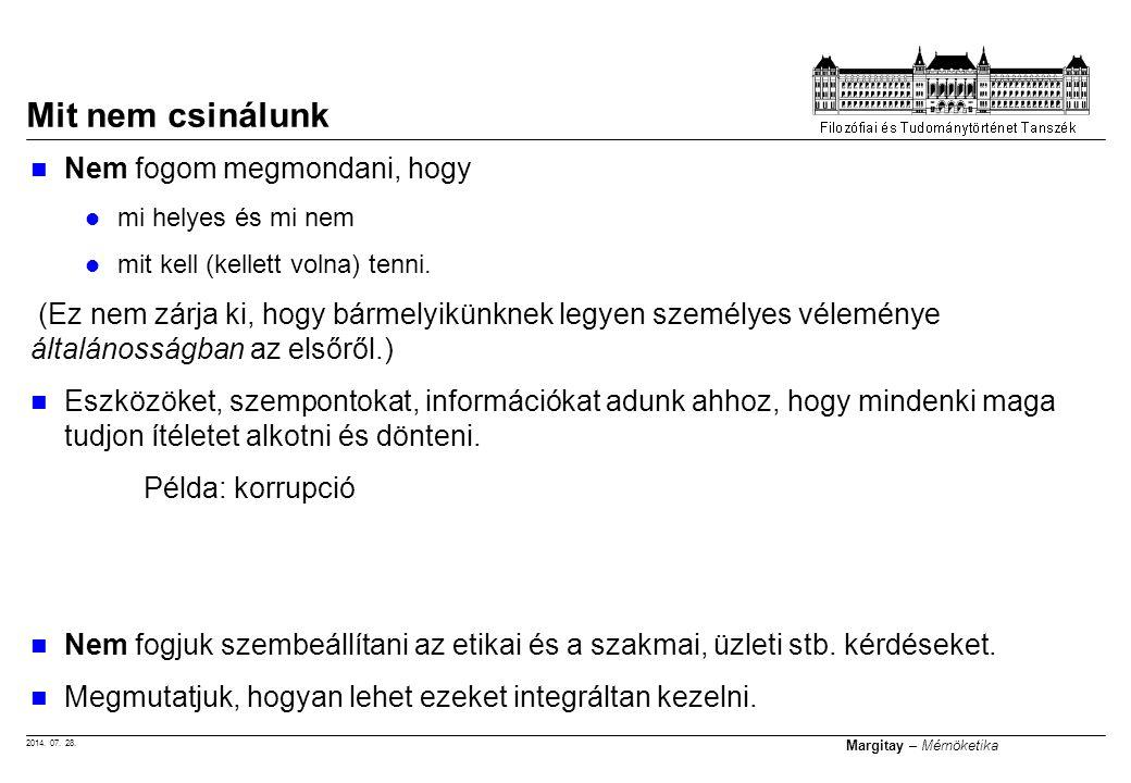 2014.07. 28. Margitay – Mérnöketika A jegy megszerzésének módjai: 1.
