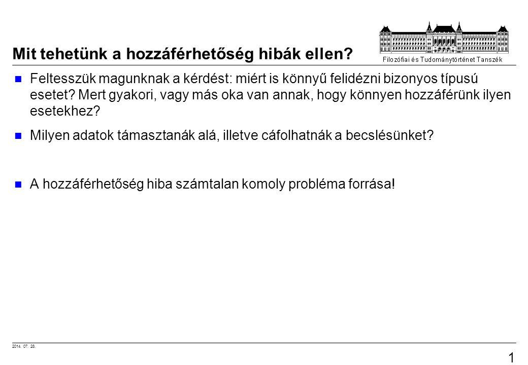 2014.07. 28. 18 Mit tehetünk a hozzáférhetőség hibák ellen.