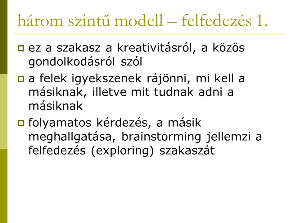 három szintű modell – felfedezés 1.