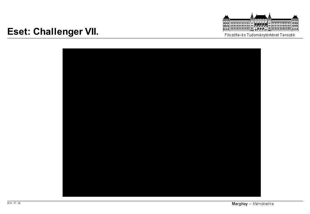 2014. 07. 28. Margitay – Mérnöketika Eset: Challenger VII.